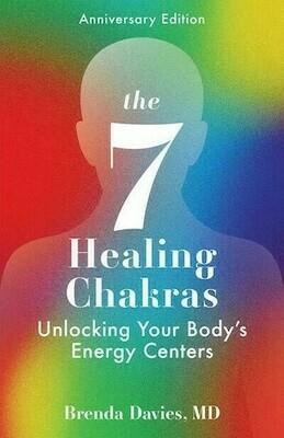 7 Healing Chakras - unlocking your body's energy centers
