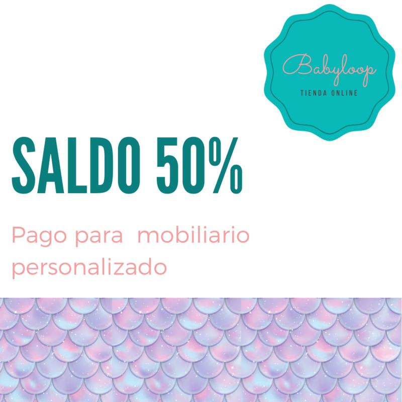 Saldo para mobiliario personalizado 50%