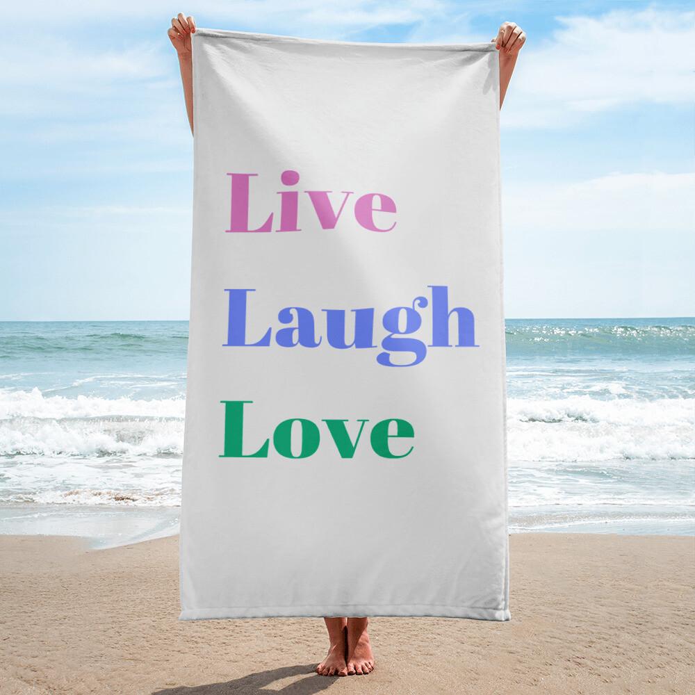 Live Laugh Love Beach Towel