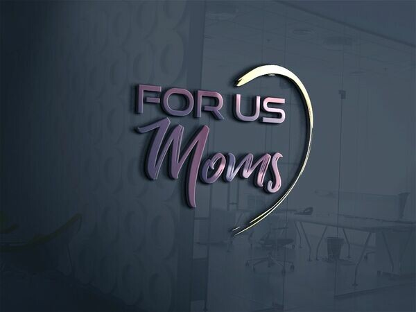 For Us Moms