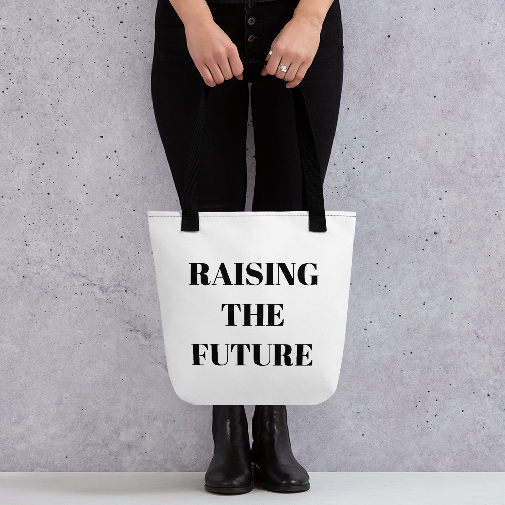 Raising The Future Tote bag