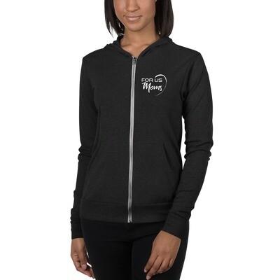 For Us Moms zip hoodie