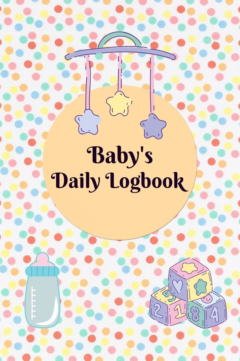 Baby's Daily Logbook e-book