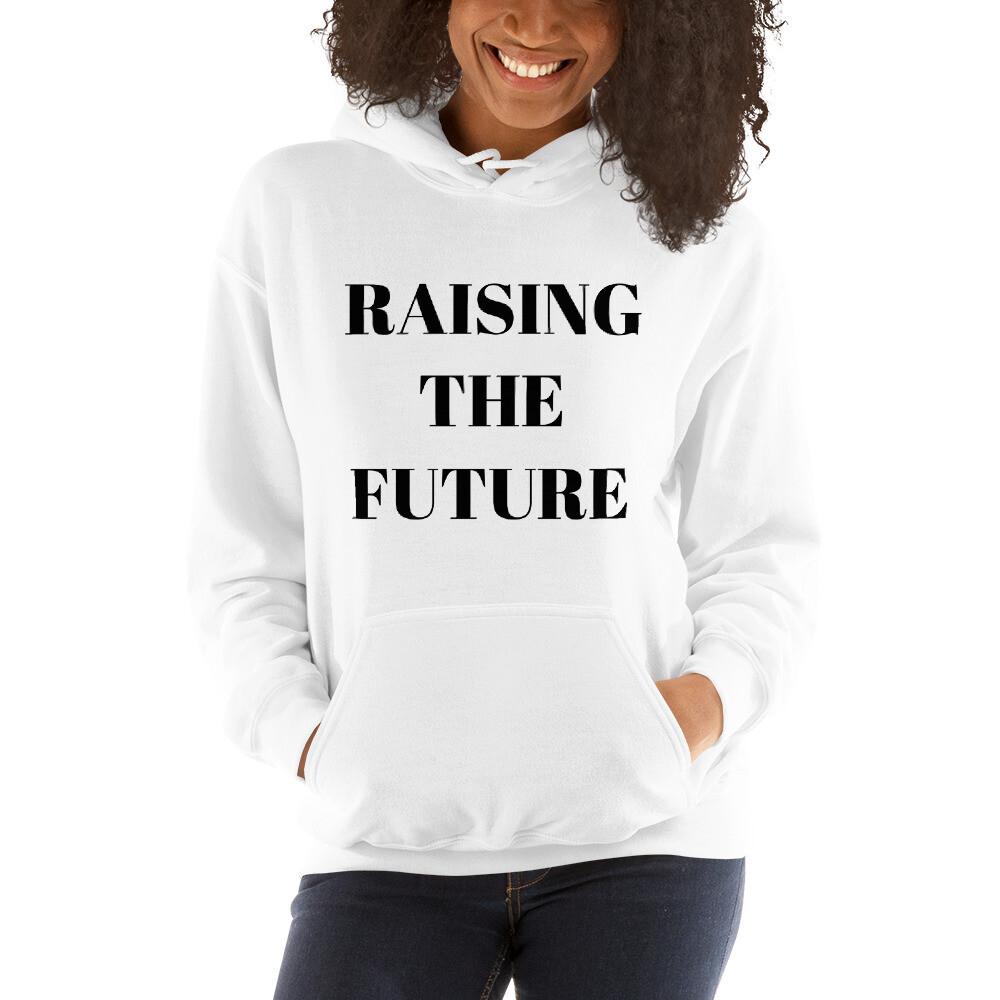 Raising The Future Hoodie