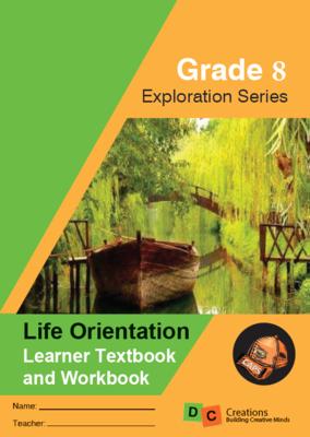 Grade 8 - Exploration Series Life Orientation  Workbook