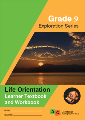 Grade 9 -Exploration Series Life Orientation Workbook