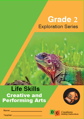Grade 2 Exploration Series Life Skills - Creative and Performing Arts