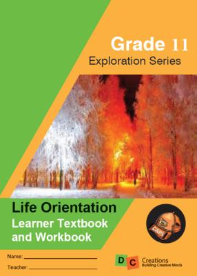 Grade 11 Exploration Series Life Orientation
