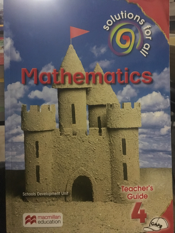 Grade 4 Solutions For All Mathematics Teacher's Guide