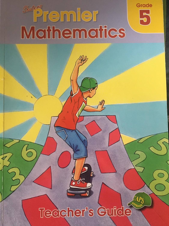 Grade 5 Premier Mathematics Teacher's Guide