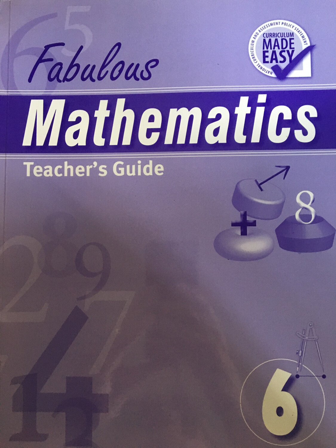 Grade 6 Fabulous Mathematics Teachers Guide