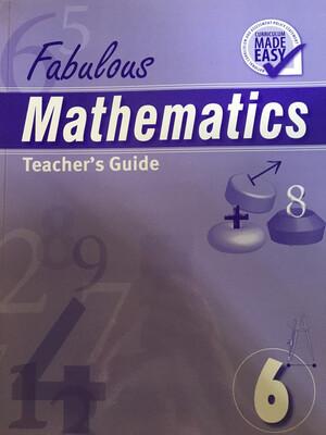 Grade 6 Fabulous Mathematics Teachers Guide
