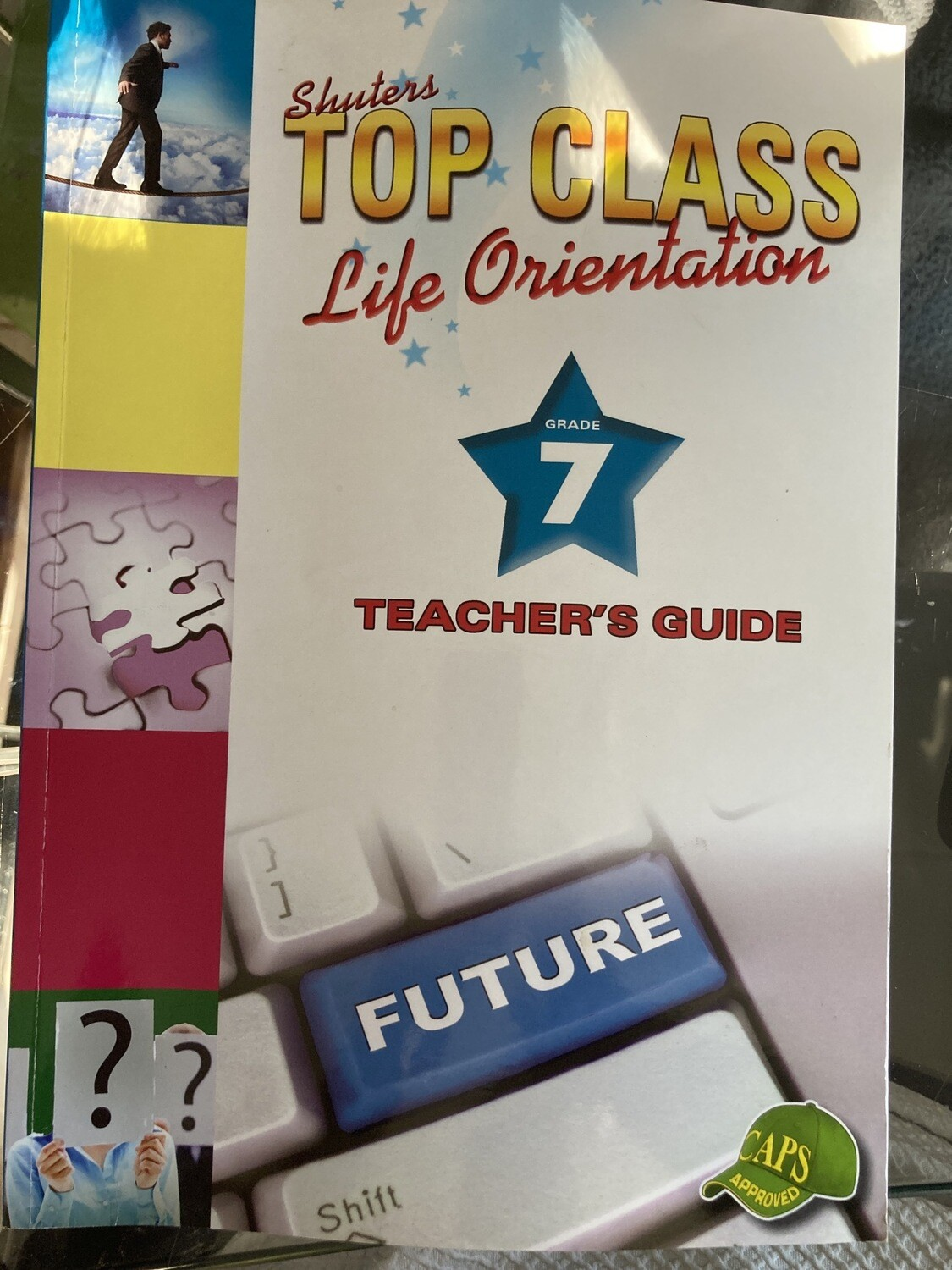 Grade 7 Top Class Life Orientation Teachers Guide