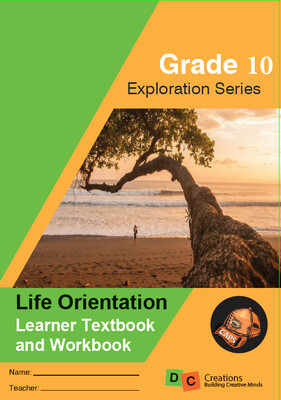 Grade 10 Exploration Series Life Orientation