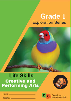 Grade 1 Exploration Series Life Skills Creative and Performing Arts