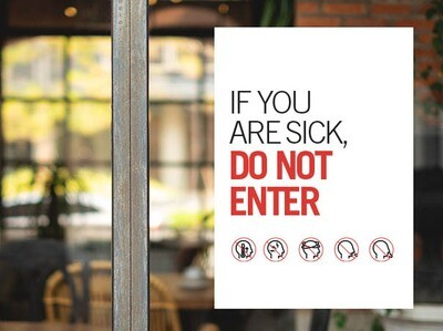 Pre-Printed Window Cling - If You Are Sick DO NOT ENTER
