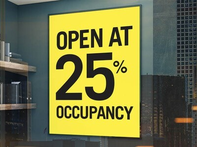 Pre-Printed Window Cling - Open at 25% Occupancy