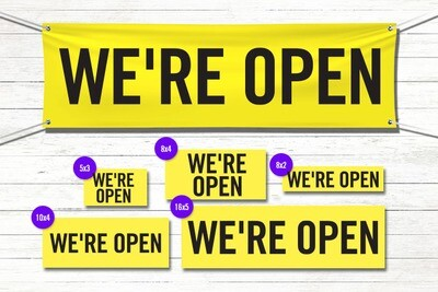 Pre-Printed Banner - We're Open