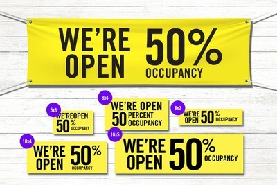 Pre-Printed Banner - Open at 50% Occupancy