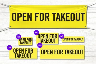 Pre-Printed Banner - Open for Takeout