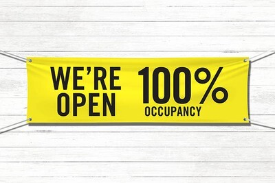 Pre-Printed Banner - Open at 100% Occupancy