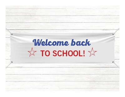 Pre-Printed Banner - Welcome Back To School
