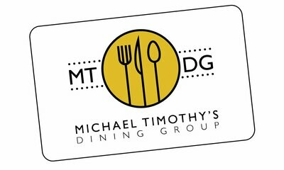 Michael Timothy's Dining Group - Gift Certificate
