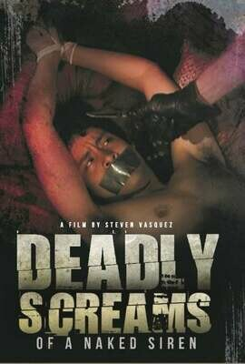 Deadly Screams of a Naked Siren -DOWNLOAD- full 9 Gigs, top quality HD (Link sent to your email)