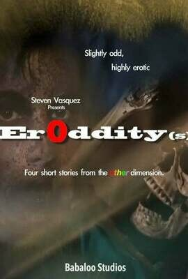 ERODDITY(S) - Stream or Download Original USA DVD (Download link will be sent to your email address)