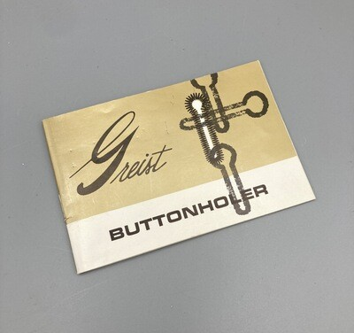 Greist Buttonholer