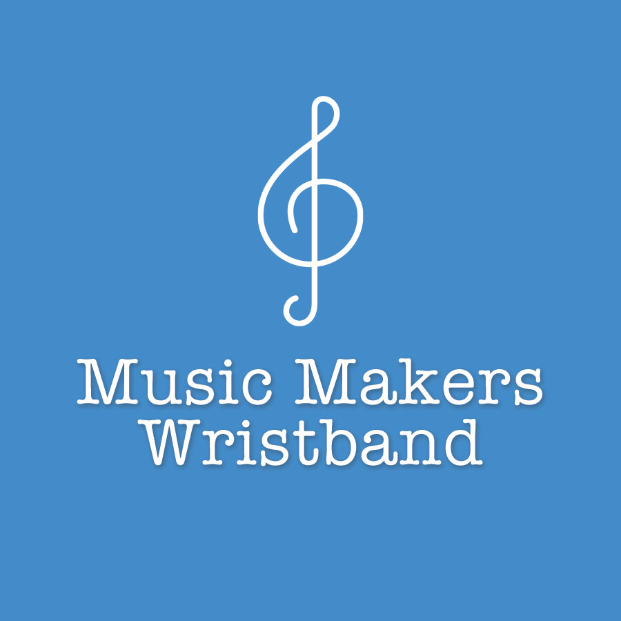 Music Makers Wristband (For Existing Members)