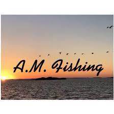A.M. Fishing