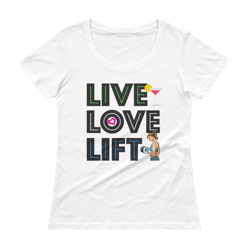 Live Love Lift Ladies' Scoopneck T-Shirt