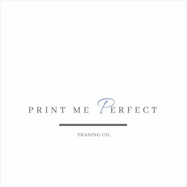 Print Me Perfect