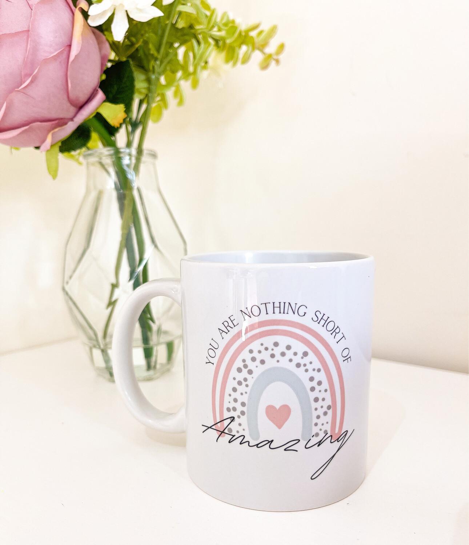 Nothing Short Of Amazing Mug