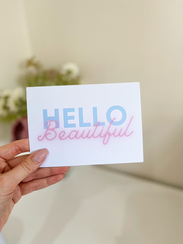 Hello Beautiful Affirmation Card