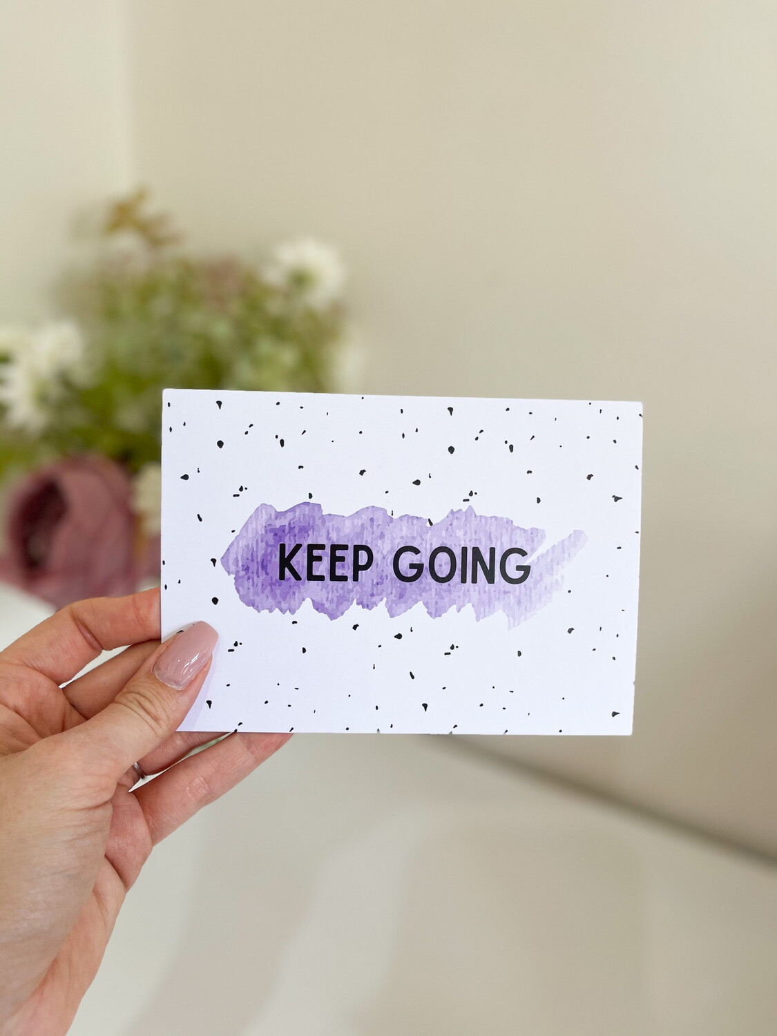 Keep Going Affirmation Card