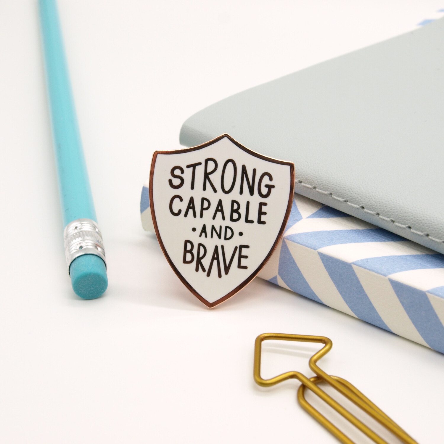 Strong, Capable And Brave Enamel Pin