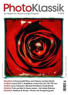 PhotoKlassik: das Magazin für aktuelle analoge Fotografie - Ausgabe IV.2019
