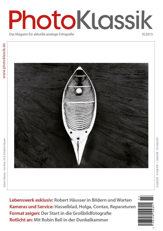 PhotoKlassik: das Magazin für aktuelle analoge Fotografie - Ausgabe III.2013