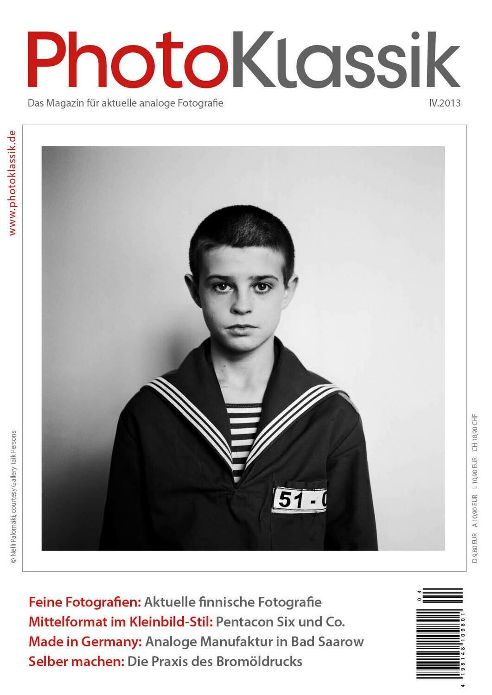 PhotoKlassik: das Magazin für aktuelle analoge Fotografie - Ausgabe IV.2013