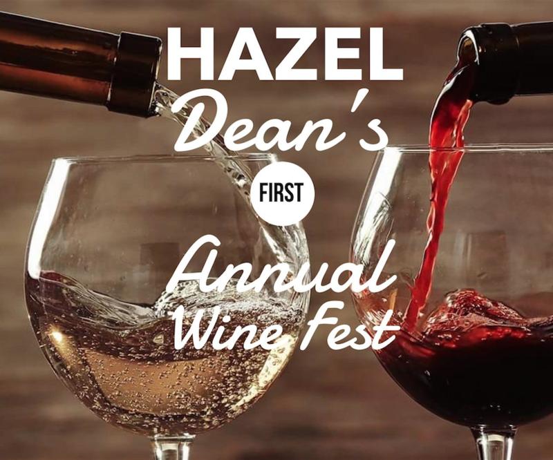 Hazel Dean's First Annual Wine Fest
