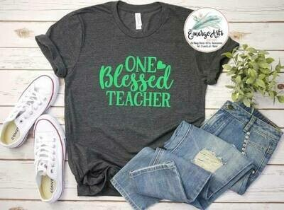 One Blessed Teacher Tee