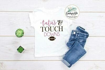 Tutus and Touch Downs Tee