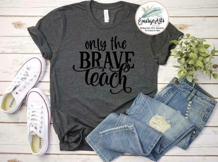 Only The Brave Teach Tee