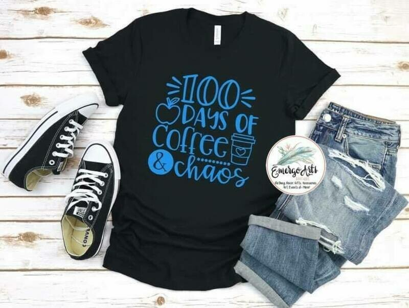 100 Days of Coffee and Chaos Tee