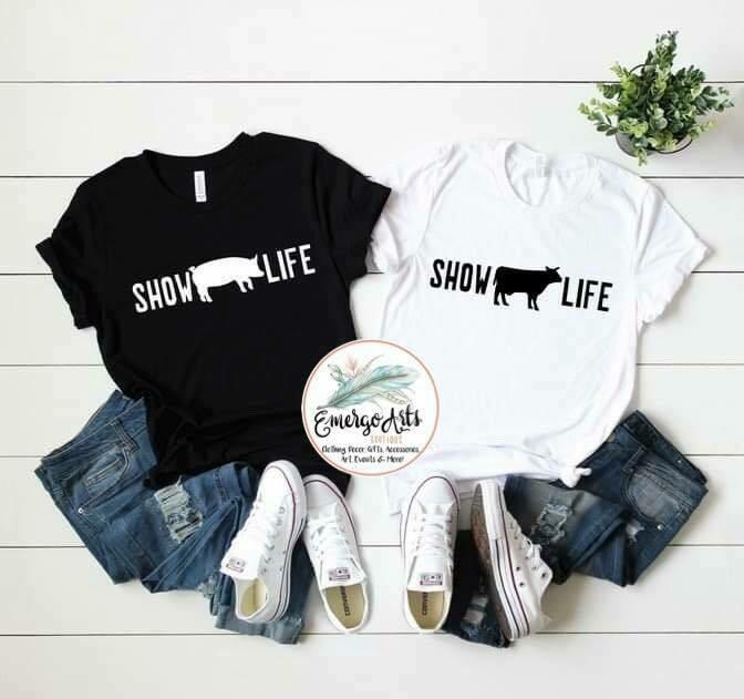 Show Life Tee - Customize