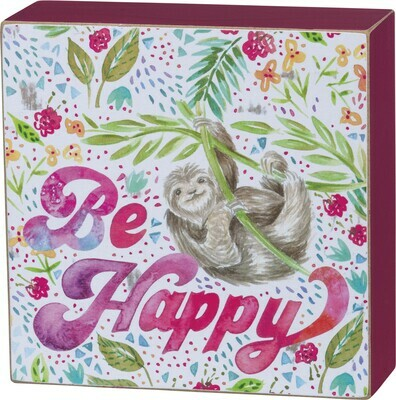 Primitives by Kathy BE HAPPY sloth box sign