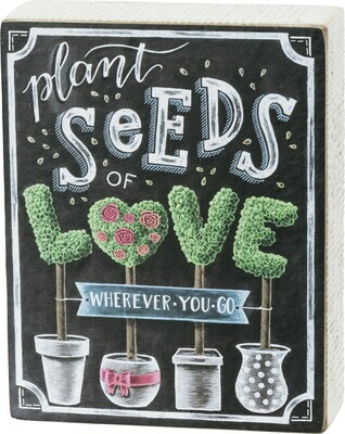 Primitives by Kathy PLANT SEEDS OF LOVE chalk box sign