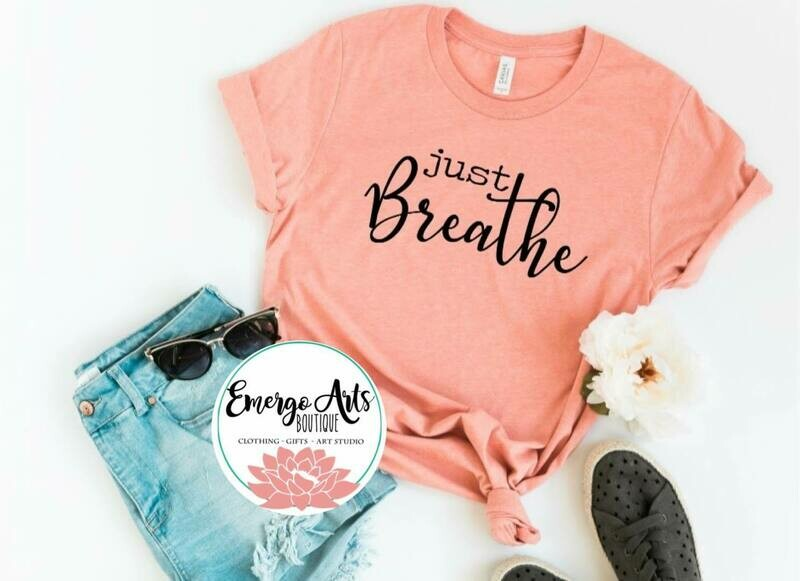Just Breathe Tank or Tee